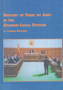 History of Trial by Jury in the Spanish Legal System