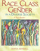 Race  Class  and Gender in a Diverse Society