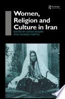 Women  Religion and Culture in Iran
