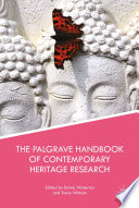 The Palgrave Handbook of Contemporary Heritage Research
