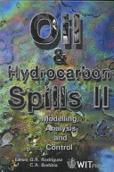 Oil And Hydrocarbon Spills Modelling Analysis And Control Ii Book PDF