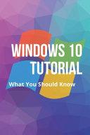 Windows 10 Tutorial