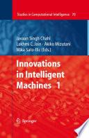Innovations in Intelligent Machines - 1