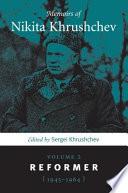 """Memoirs of Nikita Khrushchev"" by Nikita Sergeevich Khrushchev, Serge_ Khrushchev"