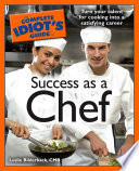 The Complete Idiot S Guide To Success As A Chef Book PDF