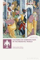 Cultures of Compunction in the Medieval World