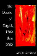 The Roots of Modern Magick  An Anthology