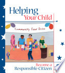 Helping Your Child Become A Responsible Citizen With Activities For Elementary Middle And High School Aged Children