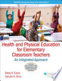 Health and Physical Education for Elementary Classroom Teachers