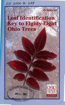 Leaf Identification Key to Eighty eight Ohio Trees