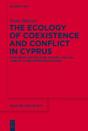 The Ecology of Coexistence and Conflict in Cyprus Pdf