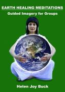 Earth Healing Meditations