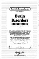 Brain Disorders Sourcebook Book