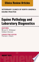 Equine Pathology And Laboratory Diagnostics An Issue Of Vet Book PDF