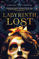 Labyrinth Lost Zoraida Cordova Cover