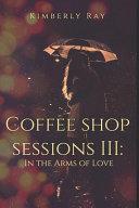 Coffee Shop Sessions III