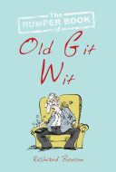 The Bumper Book of Old Git Wit