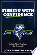 Fishing with Confidence
