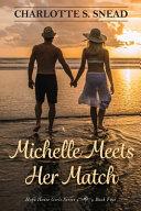 Michelle Meets Her Match