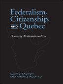 Federalism  Citizenship and Quebec