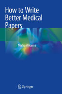 How to Write Better Medical Papers [Pdf/ePub] eBook