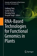 RNA Based Technologies for Functional Genomics in Plants Book