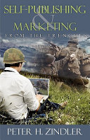 Self Publishing and Marketing from the Trenches