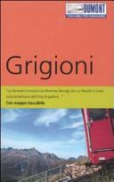 Guida Turistica Grigioni. Con mappa Immagine Copertina