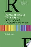 Refracting Through Technologies
