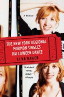 The New York Regional Mormon Singles Halloween Dance Pdf/ePub eBook