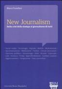 New journalism. Dalla crisi della stampa al giornalismo di tutti