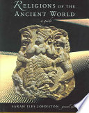 """""""Religions of the Ancient World: A Guide"""" by Sarah Iles Johnston"""