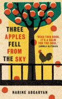 Three Apples Fell from the Sky [Pdf/ePub] eBook
