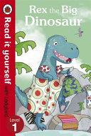 Rex the Big Dinosaur Book