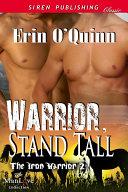 Pdf Warrior, Stand Tall [The Iron Warrior 2]