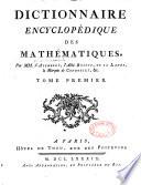 Dictionnaire encyclop  dique des math  matiques  par MM  D Alembert  l abb   Bossut  de La Lande  le marquis de Condorcet   c