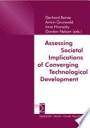 Assessing Societal Implications of Converging Technological Development
