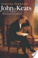 John Keats and the Ideas of the Enlightenment