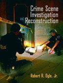 Crime Scene Investigation and Reconstruction