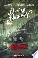 Devil s Highway  Volume 1