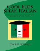 Cool Kids Speak Italian