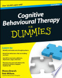 """Cognitive Behavioural Therapy For Dummies"" by Rhena Branch, Rob Willson"