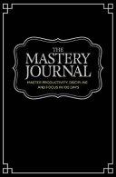 Self Mastery Journal