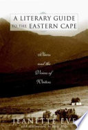 A Literary Guide to the Eastern Cape