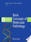 Basic Concepts of Molecular Pathology Book