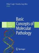 Basic Concepts of Molecular Pathology