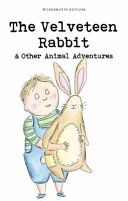 The Velveteen Rabbit and Other Animal Adventures Book