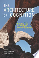 The Architecture of Cognition