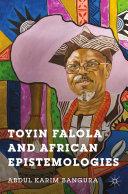 Toyin Falola and African Epistemologies [Pdf/ePub] eBook