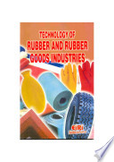 Technology Of Rubber And Rubber Goods Industries